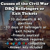 Causes of the Civil War Bellringers or Exit Tickets