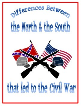 Causes of the civil war |Civil War North And South Differences