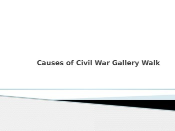 Causes of the Civil War Gallery Walk