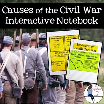 Causes of the Civil War Interactive Notebook