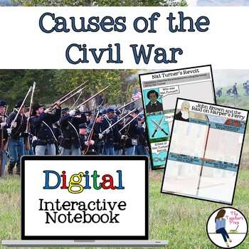 Causes of the Civil War Interactive Notebook for Google Drive