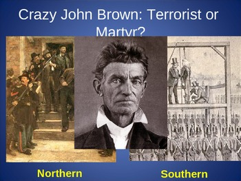 Causes of the Civil War: John Brown/Election of 1860 Power Point