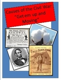 Causes of the Civil War:  Let's Get them moving!