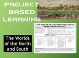 Causes of the Civil War PBL: Worlds of the North and South Newspaper Project