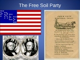 Causes of the Civil War: Popular Sovereignty and Free Soil