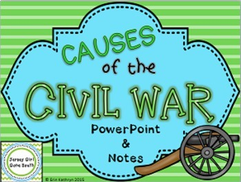 Causes of the Civil War PowerPoint and Notes Set