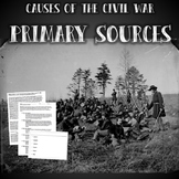 Causes of the Civil War Primary Source Analysis