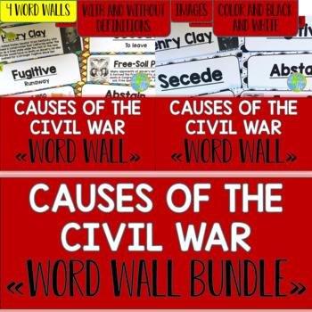 Causes of the Civil War Word Wall BUNDLE