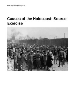 Causes of the Holocaust Source Based Exercise