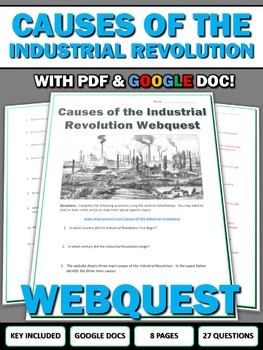 Causes of the Industrial Revolution - Webquest with Key (Google Doc Included)