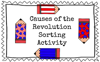 Causes of the American Revolution Sorting Activity