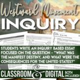 Westward Movement Inquiry Was the U.S. Destined to Move Westward? bundle