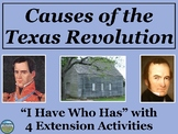 Causes of the Texas Revolution Review Game: I Have Who Has