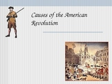 Causes of the United States (American) Revolution PowerPoint Notes