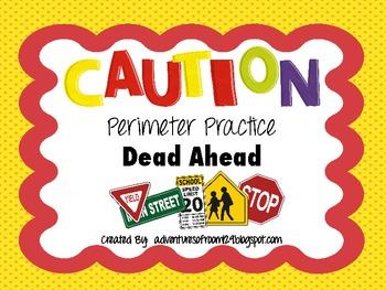 Caution - Perimeter Practice Dead Ahead (Common Core Aligned)