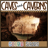 Caves & Caverns Presentation in Google Slides™