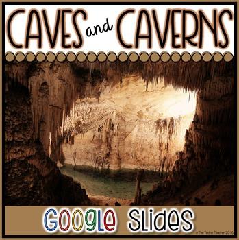 Caves & Caverns Presentation in Google Slides