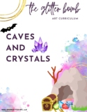 Caves & Crystals - 14+ Art Lesson Bundle - The Glitter Bomb
