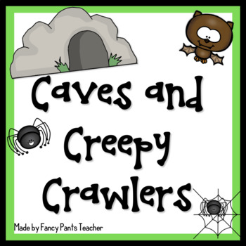 Caves and Creepy Crawlers (Spiders and Bats)