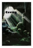 Caving , Survival and Challenge
