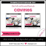 Cavities • Reading Comprehension Passages and Questions • RL I & II