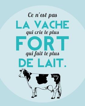Ce n'est pas la vache - French proverb poster
