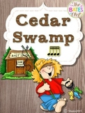 Cedar Swamp (Sixteenth Notes)