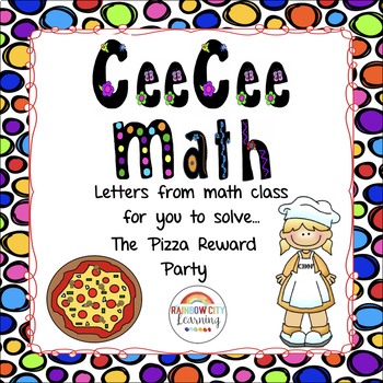 Close Reading Math Story Problem - The Pizza Reward Party