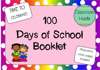 Celebrate 100 DAYS OF SCHOOL booklet!!