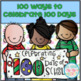 Celebrate 100 and 120 Days of School .... BUNDLE