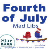 FIVE Celebrate America Mad Lib Collection  *INTERACTIVE pdfs & Google Slides*
