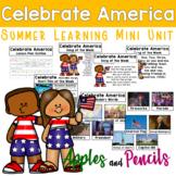 Celebrate America - Summer Learning Mini Unit