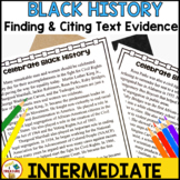 Celebrate Black History Reading Passage- Finding and Citing Text Evidence