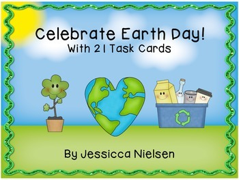 Celebrate Earth Day With 21 Task Cards