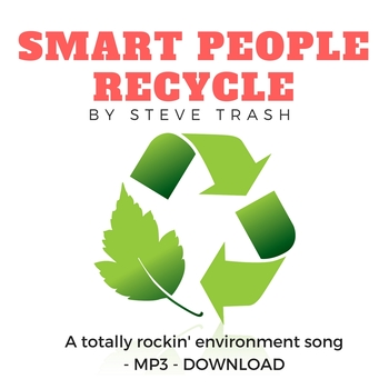 Celebrate Earth Day with an - mp3 - Song - SMART PEOPLE RECYCLE