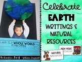 Celebrate Earth ~ Writing Activities and Natural Resources