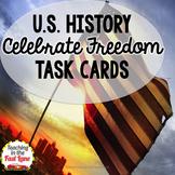 Celebrate Freedom Task Cards (U.S. History)