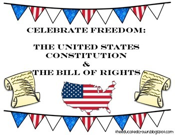 Celebrate Freedom: The U.S. Constitution & The Bill of Rights