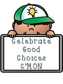 Celebrate Good Choices