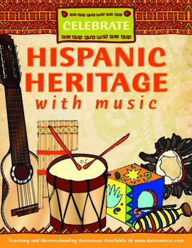 Celebrate Hispanic Heritage With Music! – Free Mini-Poster!