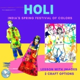 India! Holi, the Spring Festival of Colors - Lesson, PowerPoint, Fun Straw Craft