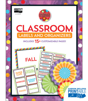Celebrate Learning Classroom Printable Labels and Organizers | 9781483848976