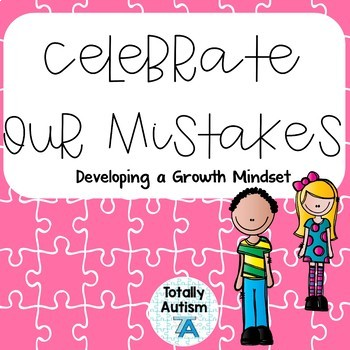 Celebrate Our Mistakes: Growth Mindset