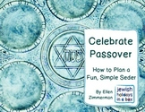 Celebrate Passover: How to Plan a Fun, Simple Seder