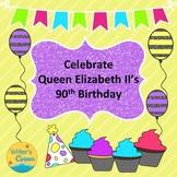 Queen Elizabeth II's 90th Birthday BUNDLE, Sonnet, Amazing Race, High Tea, Sub