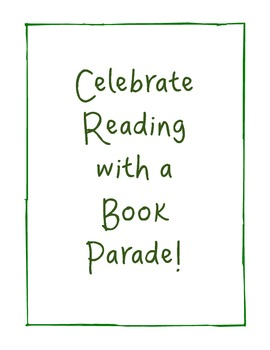 Celebrate Reading! Have a Book Parade!