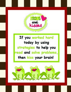 Celebrate Student Success for Using Strategies-Kiss Your Brain Frog Poster