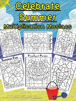 Celebrate Summer! Multiplication Mosaics Color By Number Set-Math Fact Fun!