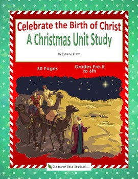Celebrate the Birth of Chirst: A Christmas Unit Study