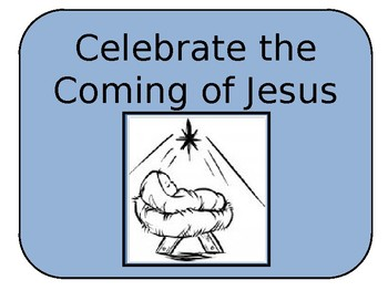 Celebrate the Coming of Jesus